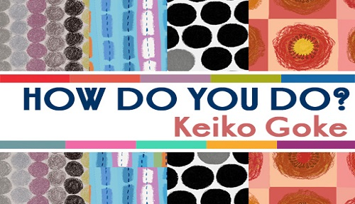 How-do-you-do-keiko-goke