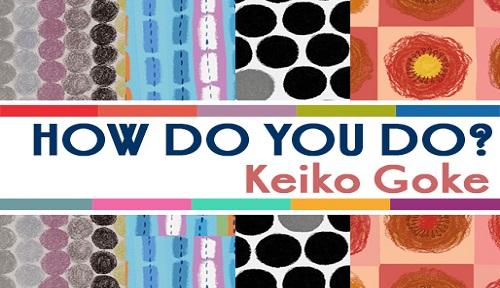 How-do-you-do-keiko-goke